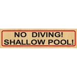 No Diving Shallow Pool Sign